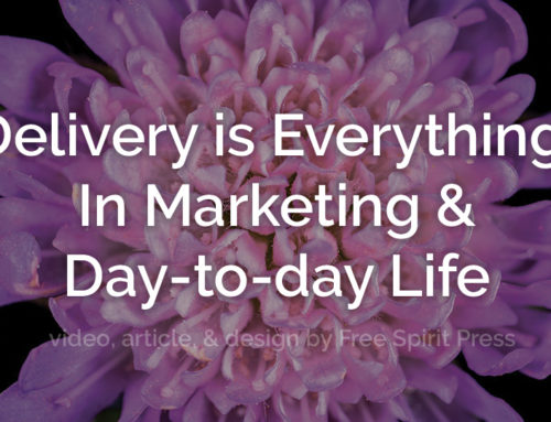 Delivery is Everything! In Marketing & Day-to-day Life